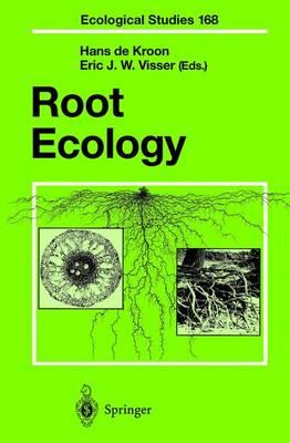 Root Ecology - Ecological Studies 168 (Hardback)