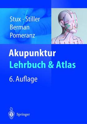 Akupunktur - Lehrbuch Und Atlas (Hardback)