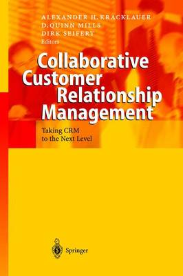 Collaborative Customer Relationship Management: Taking CRM to the Next Level (Hardback)