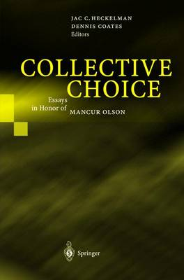 Collective Choice: Essays in Honor of MANCUR OLSON (Hardback)