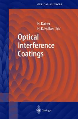 Optical Interference Coatings - Springer Series in Optical Sciences 88 (Hardback)