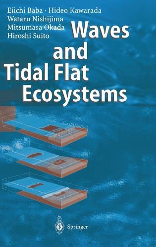 Waves and Tidal Flat Ecosystems (Hardback)