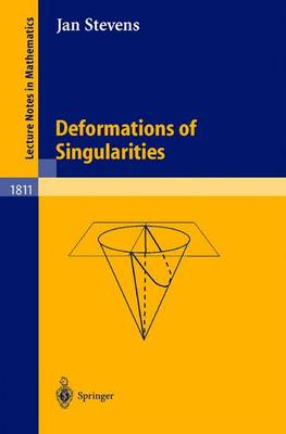 Deformations of Singularities - Lecture Notes in Mathematics 1811 (Paperback)