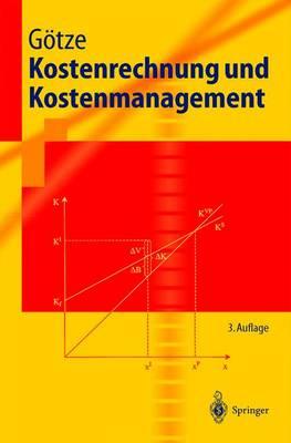 Kostenrechnung Und Kostenmanagement - Springer-Lehrbuch (Paperback)