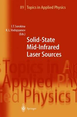 Solid-State Mid-Infrared Laser Sources - Topics in Applied Physics 89 (Hardback)