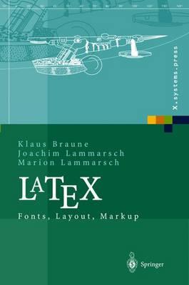 Latex: Fonts, Layout, Markup (Book)