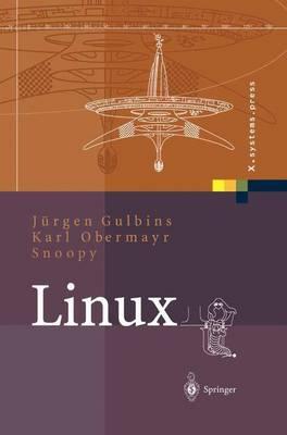 Linux: Konzepte, Kommandos, Oberfl chen - X.Systems.Press (Hardback)