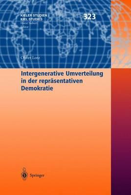 Intergenerative Umverteilung in Der Repreasentativen Demokratie (Hardback)