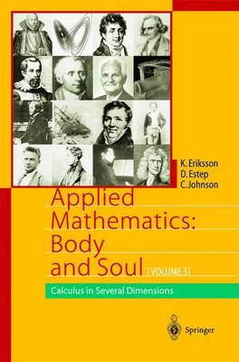 Applied Mathematics: Body and Soul: Calculus in Several Dimensions (Hardback)