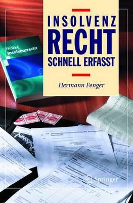 Insolvenzrecht - Schnell Erfasst (Paperback)