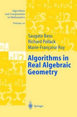 Algorithms in Real Algebraic Geometry (Hardback)