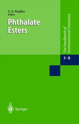 Phthalate Esters - Anthropogenic Compounds 3Q (Hardback)