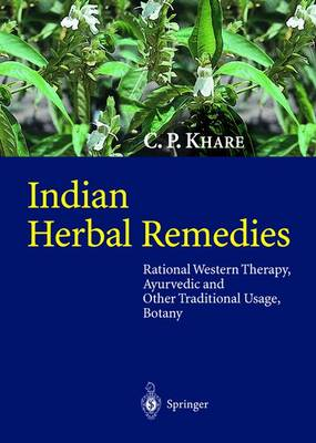 Indian Herbal Remedies: Rational Western Therapy, Ayurvedic and Other Traditional Usage, Botany (Hardback)