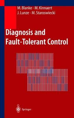 Diagnosis and Fault-tolerant Control (Hardback)