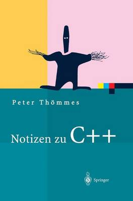 Notizen Zu C++ - Xpert.Press (Hardback)