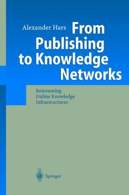 From Publishing to Knowledge Networks: Reinventing Online Knowledge Infrastructures (Hardback)