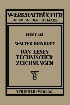 Das Lesen Technischer Zeichnungen - Werkstattba1/4cher 112 (Paperback)