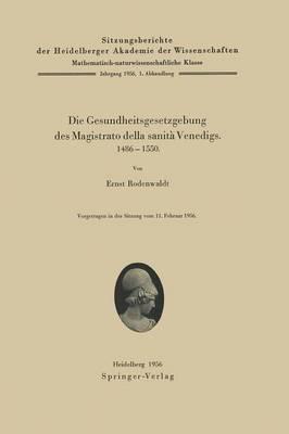 Die Gesundheitsgesetzgebung Des Magistrato Della Sanita Venedigs. 1486-1500 (Paperback)