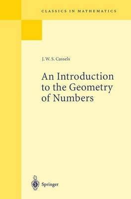 An Introduction to the Geometry of Numbers - Grundlehren der Mathematischen Wissenschaften 99 (Hardback)