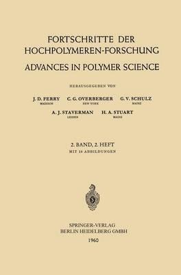 Fortschritte der Hochpolymeren-Forschung / Advances in Polymer Science - Advances in Polymer Science 2/2 (Paperback)