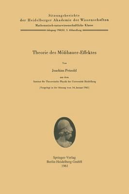 Theorie Des M bauer-Effektes - Sitzungsberichte Der Heidelberger Akademie Der Wissenschafte 1960/61 / (Paperback)