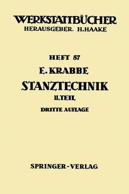 Stanztechnik: Zweiter Teil: Die Bauteile Des Schnittes - Werkstattba1/4cher 57 (Paperback)
