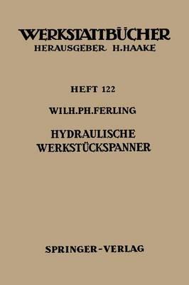 Hydraulische Werkst ckspanner - Werkstattba1/4cher 122 (Paperback)