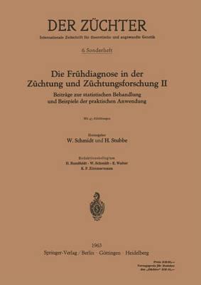 Die Fr hdiagnose in Der Z chtung Und Z chtungsforschung II: Beitr ge Zur Statistischen Behandlung Und Beispiele Der Praktischen Anwendung - Der Za1/4chter 6 (Paperback)