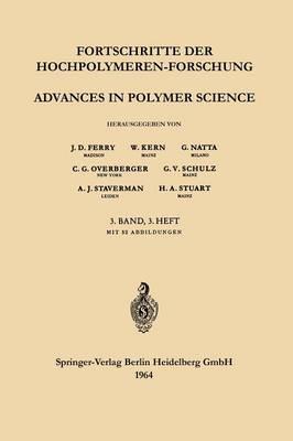 Advances in Polymer Science / Fortschritte Der Hochpolymeren-Forschung - Advances in Polymer Science 3/3 (Paperback)