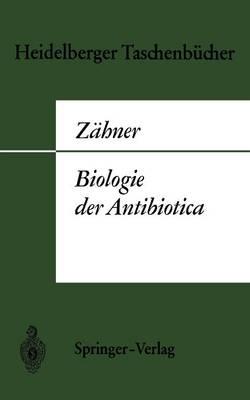 Biologie Der Antibiotica - Heidelberger Taschenba1/4cher 5 (Paperback)