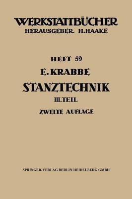 Stanztechnik: Teil 3: Grunds tze F r Den Aufbau Der Schnittwerkzeuge - Werkstattba1/4cher 59 (Paperback)