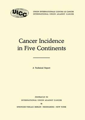 Cancer Incidence in Five Continents: A Technical Report - UICC International Union Against Cancer (Paperback)