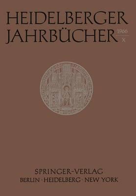 Heidelberger Jahrbucher X - Heidelberger Jahrbucher 10 (Paperback)