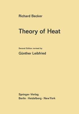 Theory of Heat (Hardback)