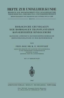 """Biologische Grundlagen der Homologen Transplantation Konservierter Bindegewebe - Hefte zur Zeitschrift  """"Der Unfallchirurg"""" 93 (Paperback)"""