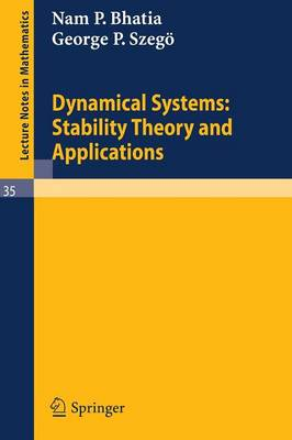 Dynamical Systems: Stability Theory and Applications - Lecture Notes in Mathematics 35 (Paperback)