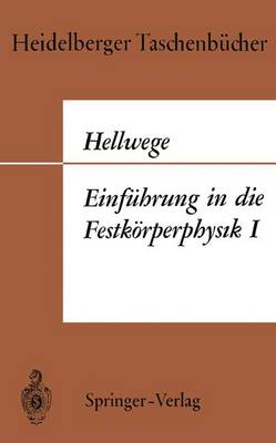 Einfuhrung in die Festkorperphysik I - Heidelberger Taschenbucher 33 (Paperback)