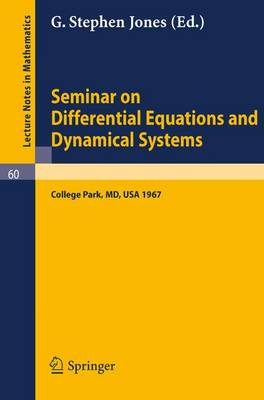 Seminar on Differential Equations and Dynamical Systems: Part 1 - Lecture Notes in Mathematics 60 (Paperback)
