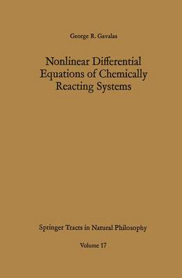 Nonlinear Differential Equations of Chemically Reacting Systems - Springer Tracts in Natural Philosophy 17 (Hardback)