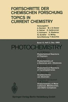 Photochemistry - Topics in Current Chemistry 13/2 (Paperback)