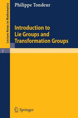 Introduction to Lie Groups and Transformation Groups - Lecture Notes in Mathematics 7 (Paperback)