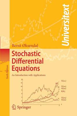 Stochastic Differential Equations: An Introduction with Applications - Universitext (Paperback)