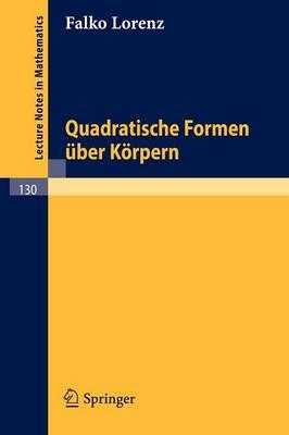 Quadratische Formen Uber Korpern (Paperback)
