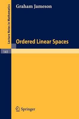Ordered Linear Spaces - Lecture Notes in Mathematics 141 (Paperback)