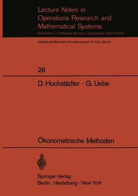 Okonometrische Methoden - Lecture Notes in Economics and Mathematical Systems 26 (Paperback)
