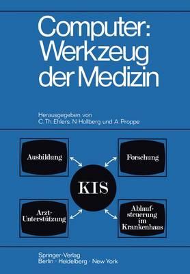 Computer: Werkzeug der Medizin (Paperback)
