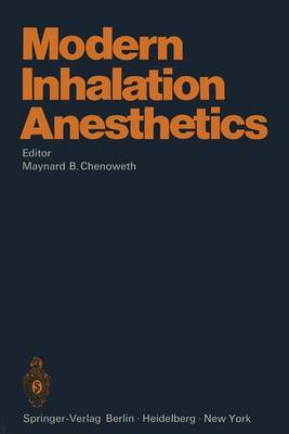Modern Inhalation Anesthetics - Handbook of Experimental Pharmacology 30 (Hardback)