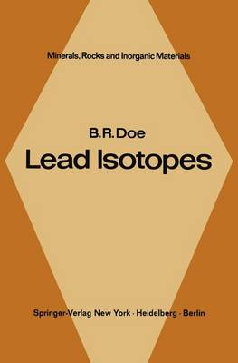 Lead Isotopes - Minerals, Rocks and Mountains 3 (Hardback)