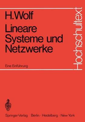 Lineare Systeme Und Netzwerke - Hochschultext (Paperback)