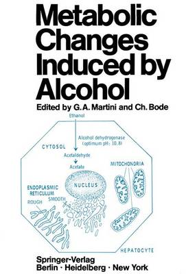 Metabolic Changes Induced by Alcohol (Paperback)